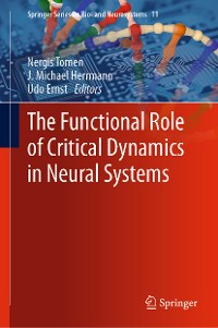 Cover The Functional Role of Critical Dynamics in Neural Systems