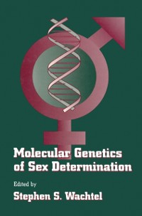 Cover Molecular Genetics of Sex Determination