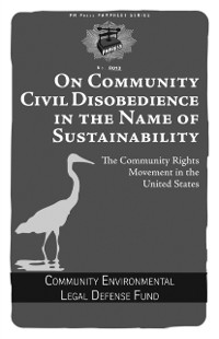 Cover On Community Civil Disobedience In The Name Of Sustainability