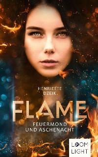 Cover Flame: Feuermond und Aschenacht