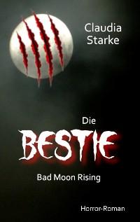 Cover Die Bestie - Bad Moon Rising
