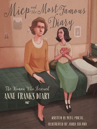 Cover Miep and the Most Famous Diary