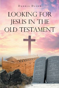 Cover Looking for Jesus in the Old Testament