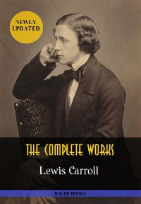 Cover Lewis Carroll: The Complete Works