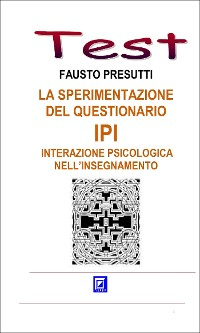 Cover La sperimentazione del Questionario IPI - Interazione Psicologica nell'Insegnamento