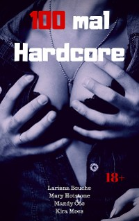 Cover 100 mal Hardcore