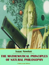Cover The Mathematical Principles of Natural Philosophy