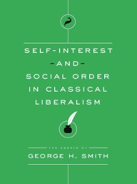 Cover Self-Interest and Social Order in Classical Liberalism