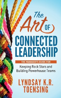 Cover The Art of Connected Leadership