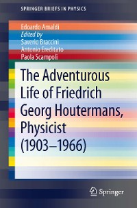 Cover The Adventurous Life of Friedrich Georg Houtermans, Physicist (1903-1966)