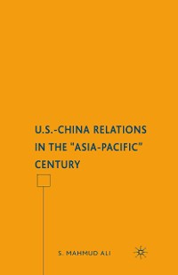 "Cover U.S.-China Relations in the ""Asia-Pacific"" Century"
