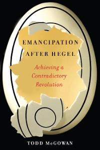 Cover Emancipation After Hegel