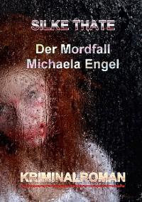Cover Der Mordfall Michaela Engel