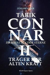 Cover TARIK CONNAR II: TRÄGER DER ALTEN KRAFT