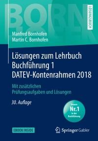 Cover Losungen zum Lehrbuch Buchfuhrung 1 DATEV-Kontenrahmen 2018
