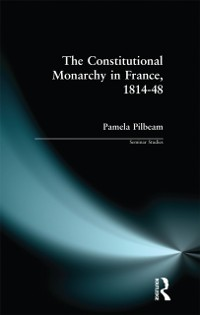 Cover Constitutional Monarchy in France, 1814-48