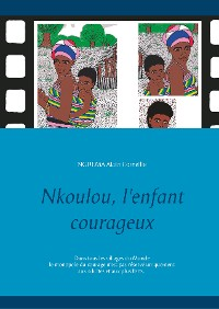 Cover Nkoulou, l'enfant courageux