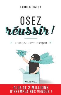 Cover Osez réussir !