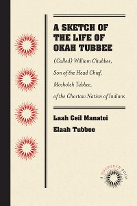 Cover A Sketch of the Life of Okah Tubbee