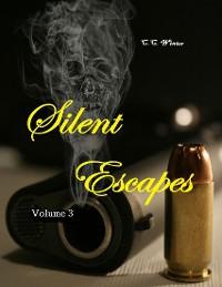 Cover Silent Escapes Volume 3