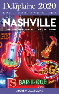 Cover Nashville - The Delaplaine 2020 Long Weekend Guide