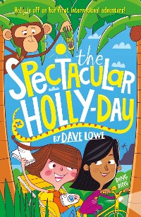 Cover The Incredible Dadventure 3: The Spectacular Holly-Day