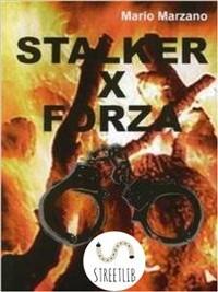 Cover Stalker for force