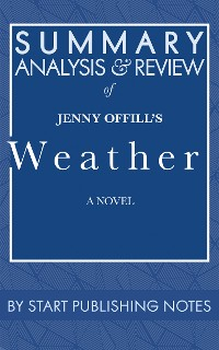 Cover Summary, Analysis, and Review of Jenny Offill's Weather