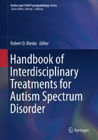 Cover Handbook of Interdisciplinary Treatments for Autism Spectrum Disorder