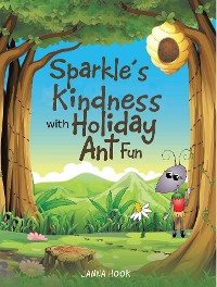 Cover Sparkles Kindness with Holiday Ant Fun