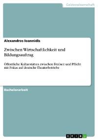 Cover Zwischen Wirtschaftlichkeit und Bildungsauftrag