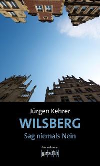 Cover Wilsberg – Sag niemals Nein