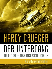 Cover Der Untergang - Die 13te Okergeschichte