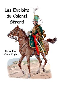 Cover Les exploits du colonel Gérard