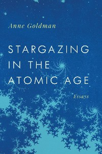 Cover Stargazing in the Atomic Age