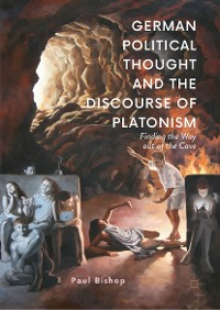 Cover German Political Thought and the Discourse of Platonism