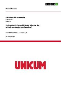 Cover Welche Funktion erfüllt der Wächter im mittelhochdeutschen Tagelied?