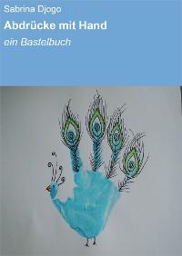 Cover Abdrücke mit Hand & Fuß