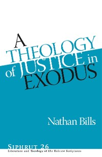 Cover A Theology of Justice in Exodus