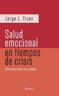 Cover La salud emocional en tiempos de crisis (2da ed.)