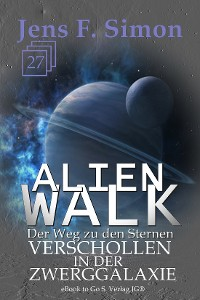 Cover Verschollen in der Zwerggalaxie (ALienWalk 27)
