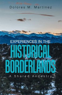 Cover Experiences in the Historical Borderlands