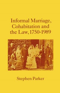 Cover Informal Marriage, Cohabitation and the Law 1750-1989