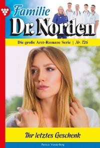 Cover Familie Dr. Norden 726 – Arztroman