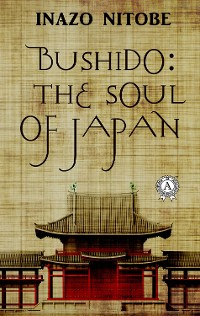 Cover Bushido: the Soul of Japan