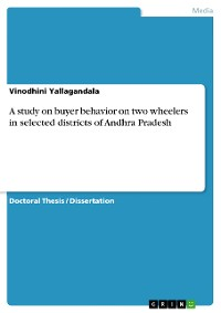 Cover A study on buyer behavior on two wheelers in selected districts of Andhra Pradesh