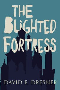 Cover The Blighted Fortress