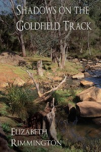 Cover Shadows on the Goldfield Track