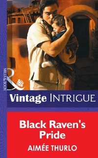 Cover Black Raven's Pride (Mills & Boon Intrigue)