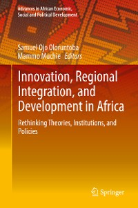 Cover Innovation, Regional Integration, and Development in Africa